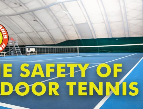 The Safety of Indoor Tennis